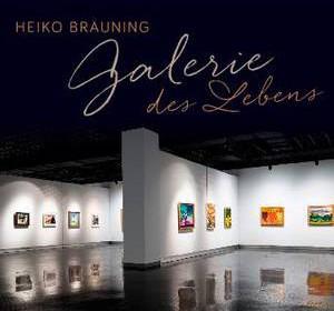"2015 CD-Produktion ""Galerie des Lebens"" Heiko-Bräuning"